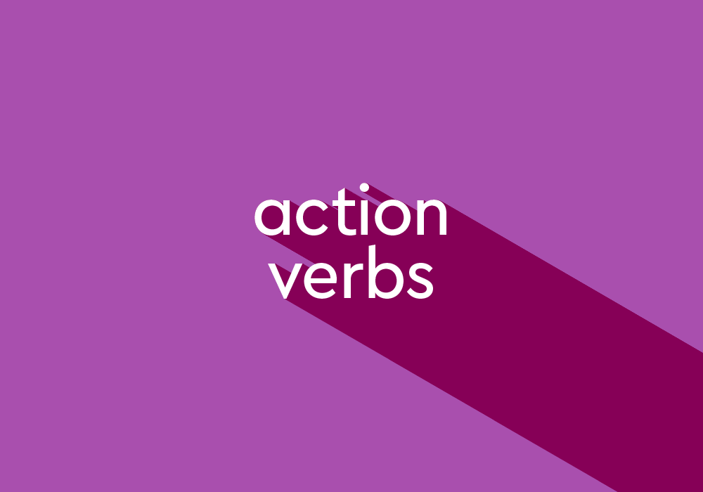 What Are Action Verbs? List And Examples