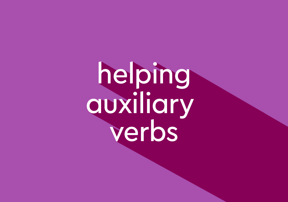 What Are Helping Verbs? List And Examples